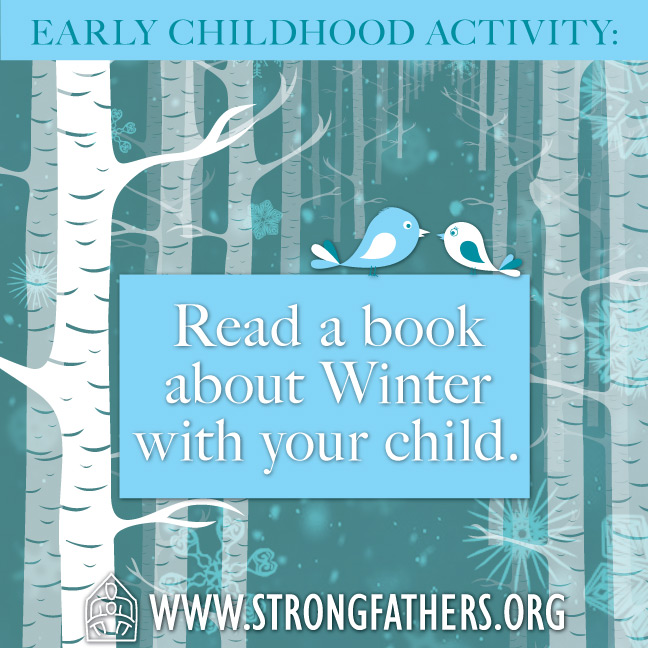 Read a book about winter with your child.