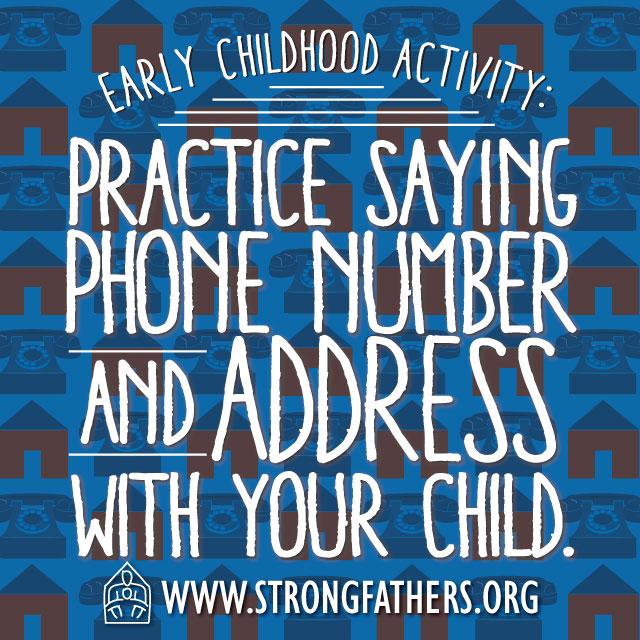 Practice saying phone number and address with your child