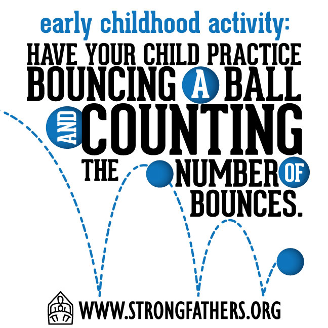 Have your child practice bouncing a ball and counting the number of bounces.