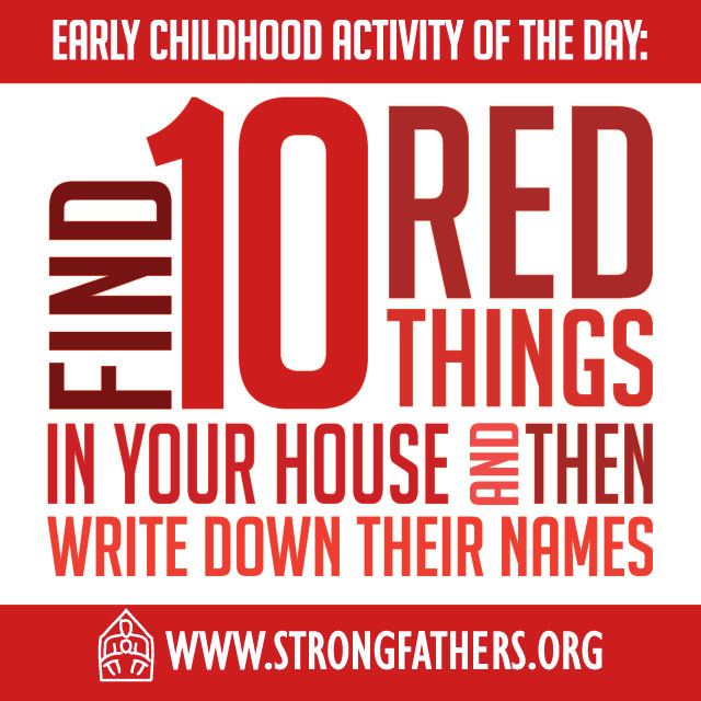 Find ten red things around your house and then write down their names