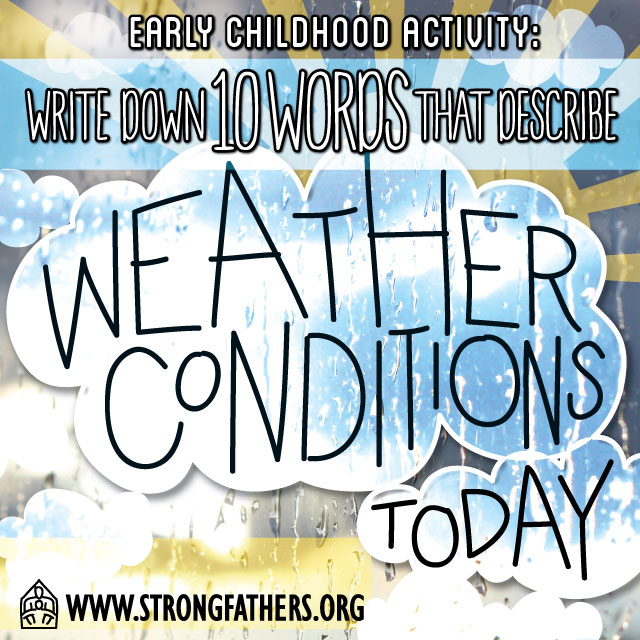 Write down 10 words that describe weather conditions today
