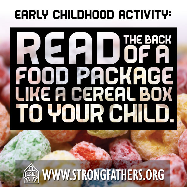 Read the back of a food package like a cereal box to your child.