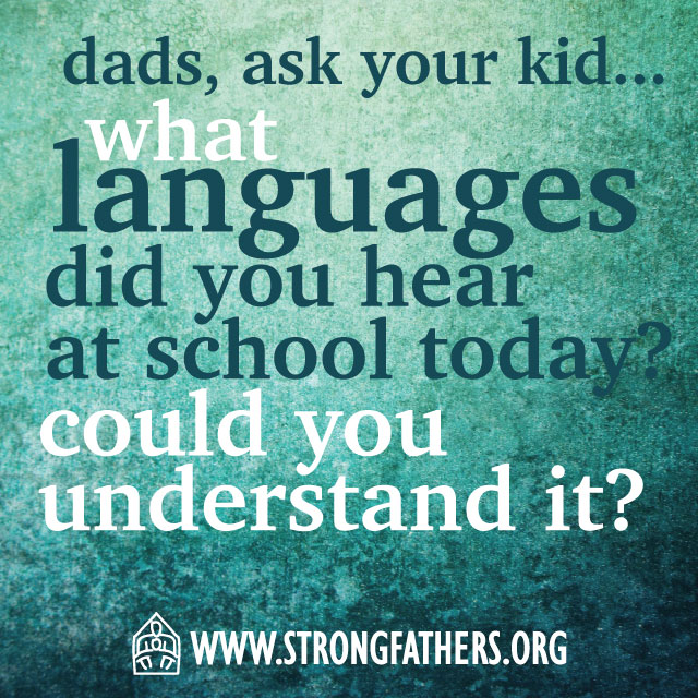 What languages did you hear at school today?  Could you understand it?