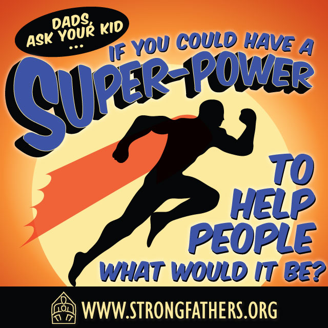 If you could have a super-power to help people what would it be?