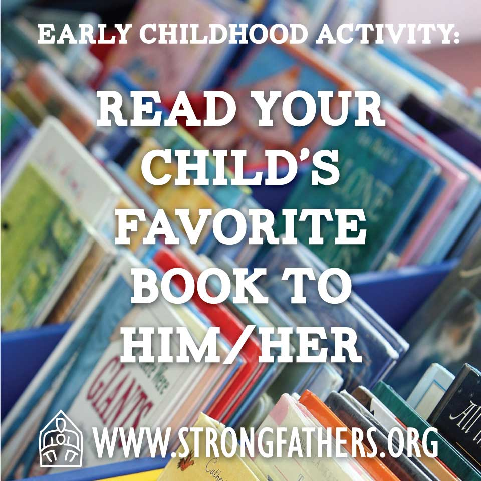 Read your child's favorite book to him/her