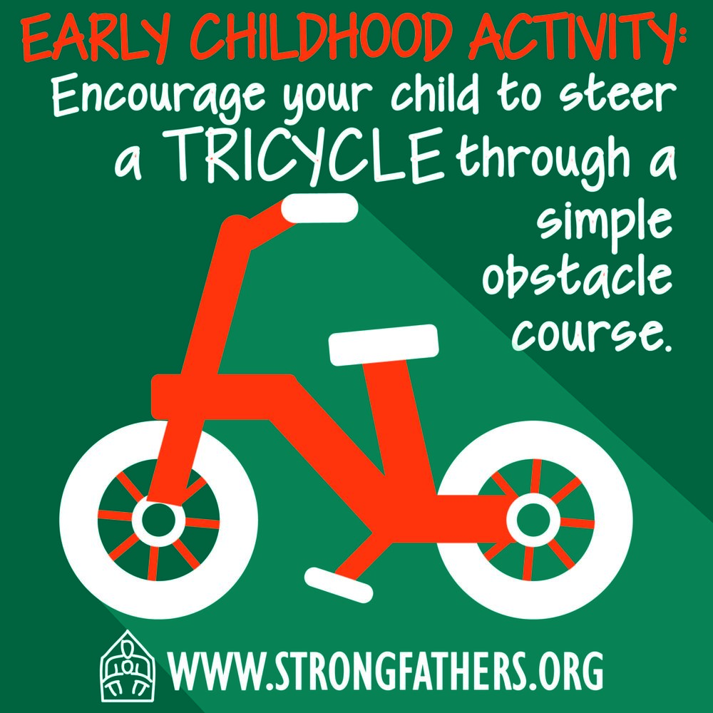 Encourage your child to steer a tricycle through a simple obstacle course.