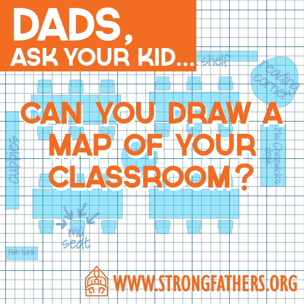 Dads, Ask Your Kid: Can You Draw a Map of Your Classroom?