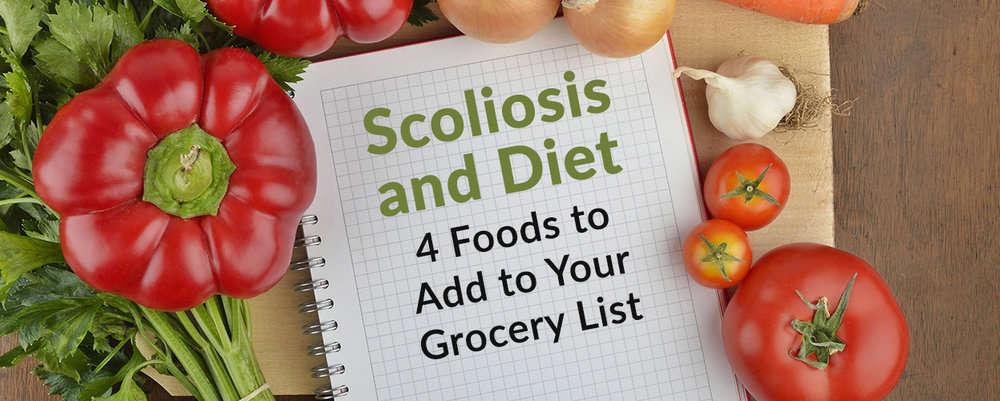 Scoliosis and Diet: 4 Foods to Add to Your Grocery List