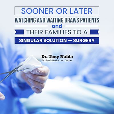 Sooner or later, watching and waiting draws patients and their families to a singular solution — surgery