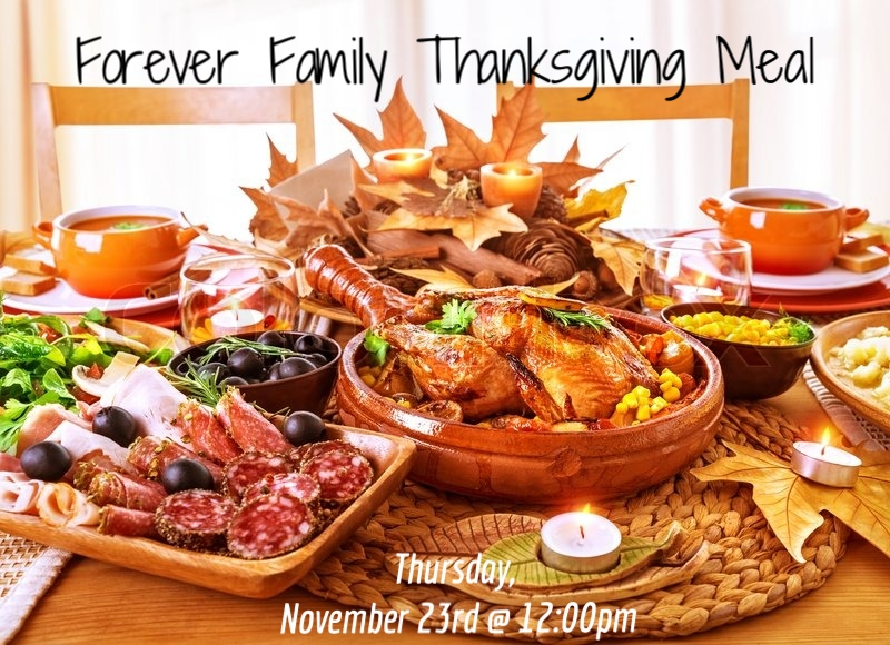 Forever Family Thanksgiving Meal Emmanuel Baptist Church