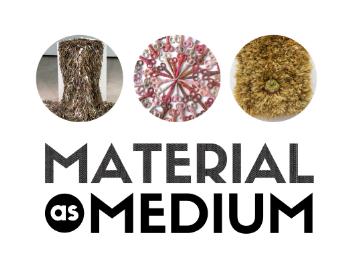 Material As Medium