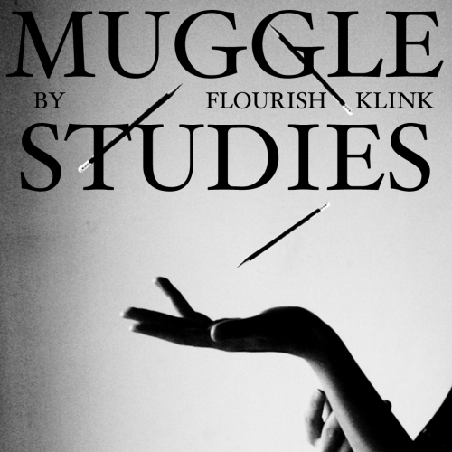 The cover for  Muggle Studies : title and author supermposed over a photograph in black and white, an outstretched hand, with three pencils appearing to levitate above it.