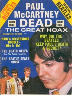 An old-fashioned pamphlet, say from the late 60s, reading PAUL McCARTNEY DEAD: THE GREAT HOAX.