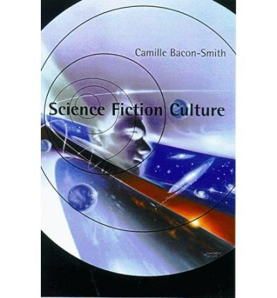 The cover of Camille Bacon-Smith's  Science Fiction Culture , featuring a trippy illustration of galaxies and a person's face.