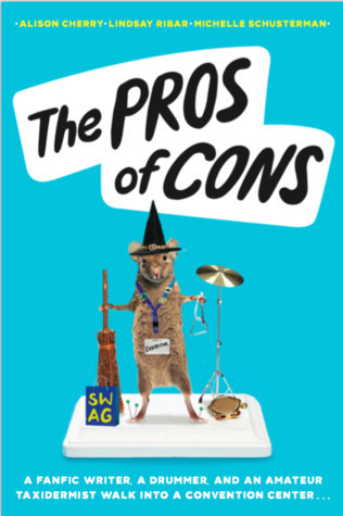 The cover of the novel  The Pros of Cons,  featuring a taxidermied mouse wearing a wizard hat and playing percussion instruments.