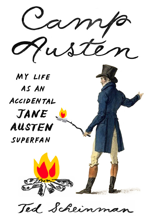 The cover of  Camp Austen,  featuring a man in Regency dress toasting marshmallows over a fire.