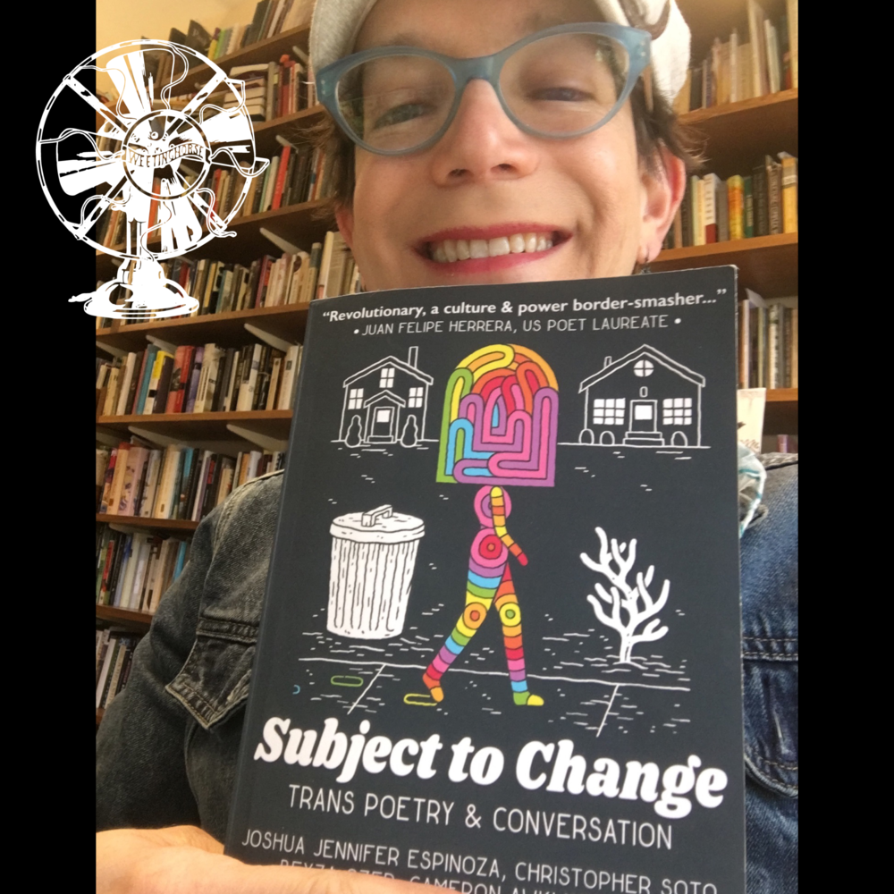 Episode 68's cover: Stephanie Burt holding  Subject to Change,  a book of trans poetry.