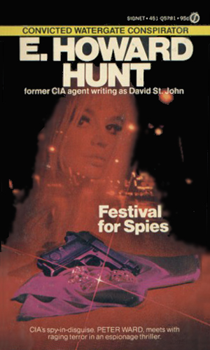 """An extremely 60s thriller cover, promoted as being by a """"Convicted Watergate Conspirator!"""""""