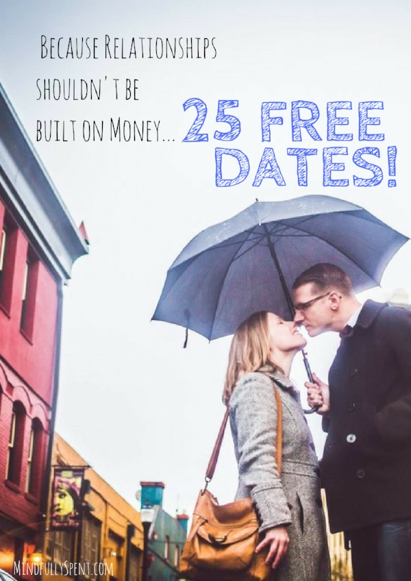 25 free dates because relationships shouldn't be built on money!