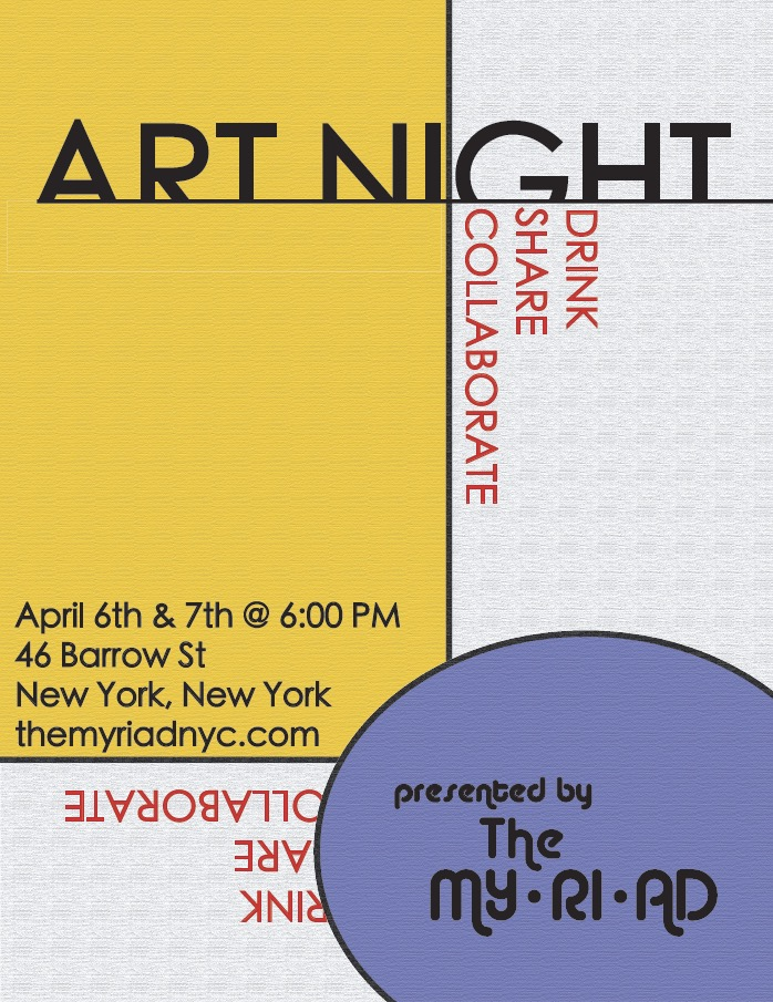 Art Night  -  - April 6 & 7, 2018 - Our Spring show had arrived! April 6 & 7. Excited to be newly located in the west village at The Greenwich Music School.You can check out the event here! Tickets can be purchased here! Rachel is the Creative Director of The Myriad - an artists collective who celebrates new work and produces Art Night. She will be showing her own visual art and poetry in the April show.