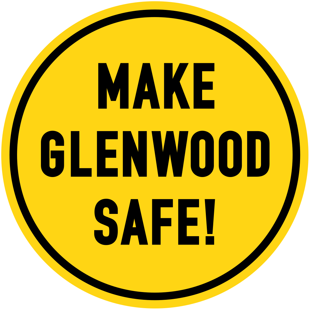Make Glenwood Safe!