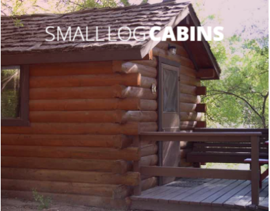 The small log camping cabins are approximately 120 square feet plus a small loft sleeping area.  They accommodate up to 4 people, maximum 2 adults.  The small cabins have a toilet, but no shower.  The kitchenette includes a 2 burner stove top (no oven), small refrigerator and sink.
