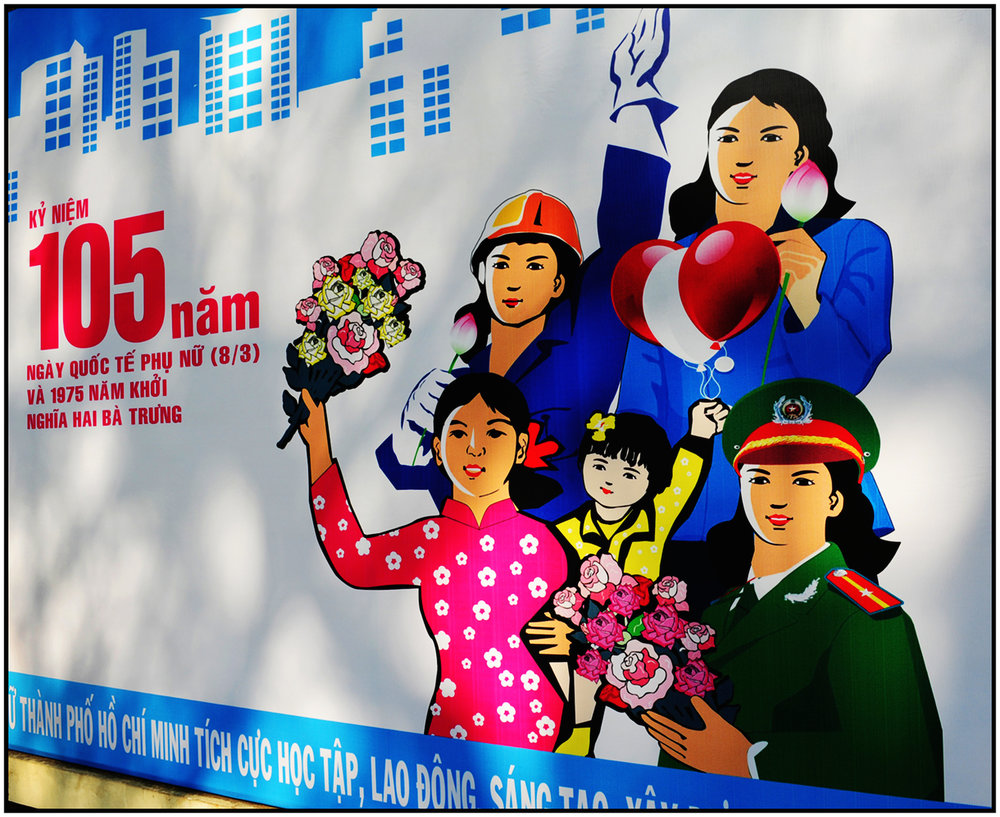 Vietnamese Communist Party poster promotes women as vital contributors to society, Saigon/HCMC, Dec. 2015. #1612