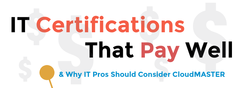 Why Get The Cloudmaster Cloud Certification Pay And Career