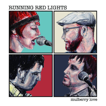 Running Red Lights - Mulberry Love   Guitars/Songwriting