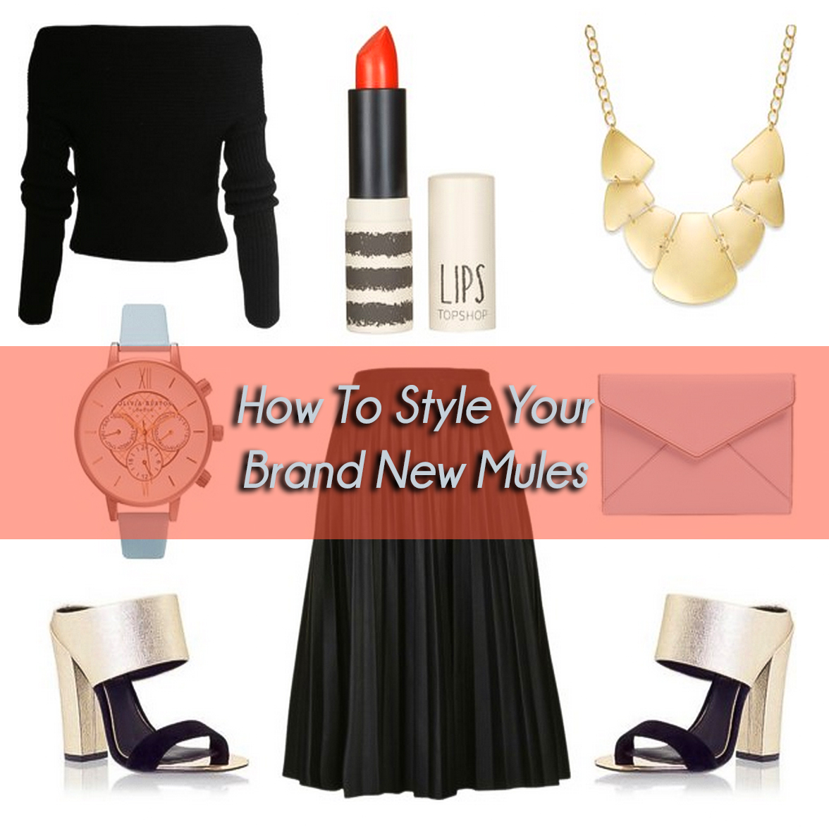 How to Style Mules