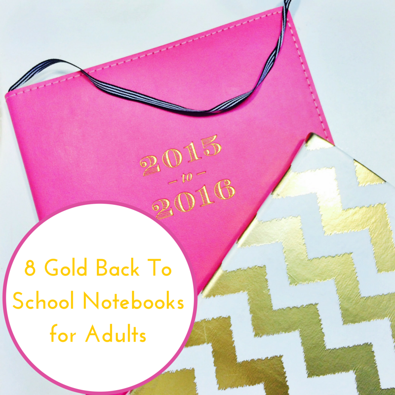 8 Gold Back To School Notebooks for Adults