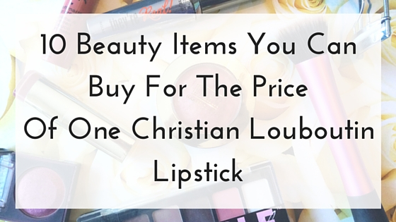 10 Beauty Items You Can Buy For The Price