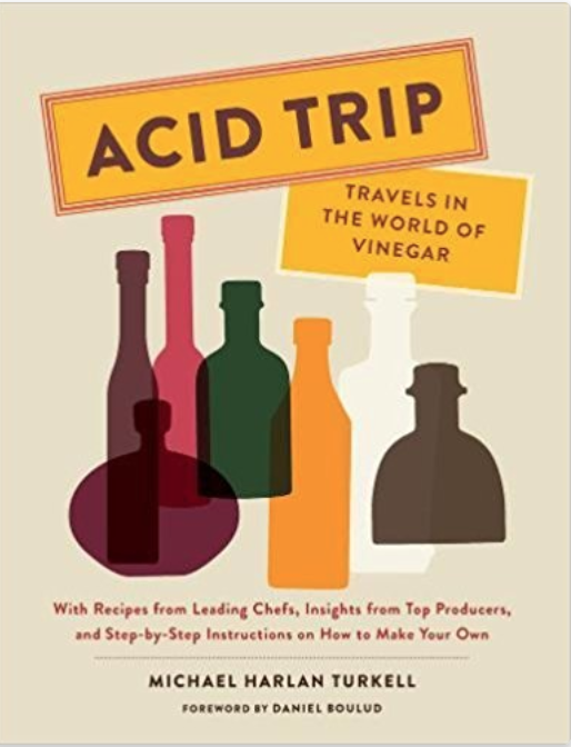 Acid Trip: Travels in the World of Vinegar - Acid Trip, Food contributor