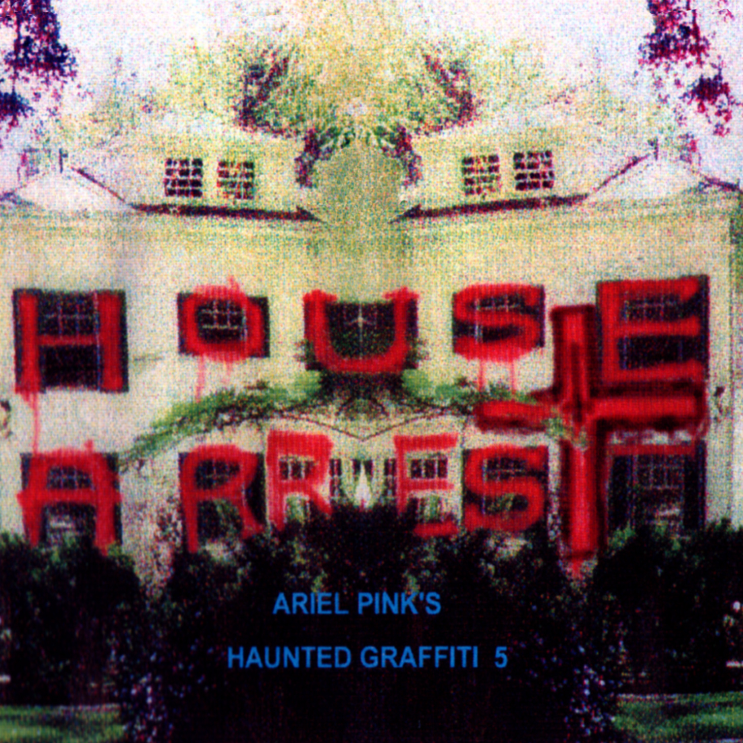 Ariel Pink S Haunted Graffiti 5 House Arrest Paw Tracks 2006 Release Weirdo Music Forever