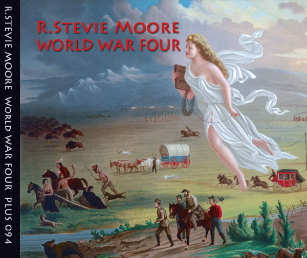 R. Stevie Moore's collection of previously unreleased material, World War Four, released October 1, 2017 on Moloko Plus.