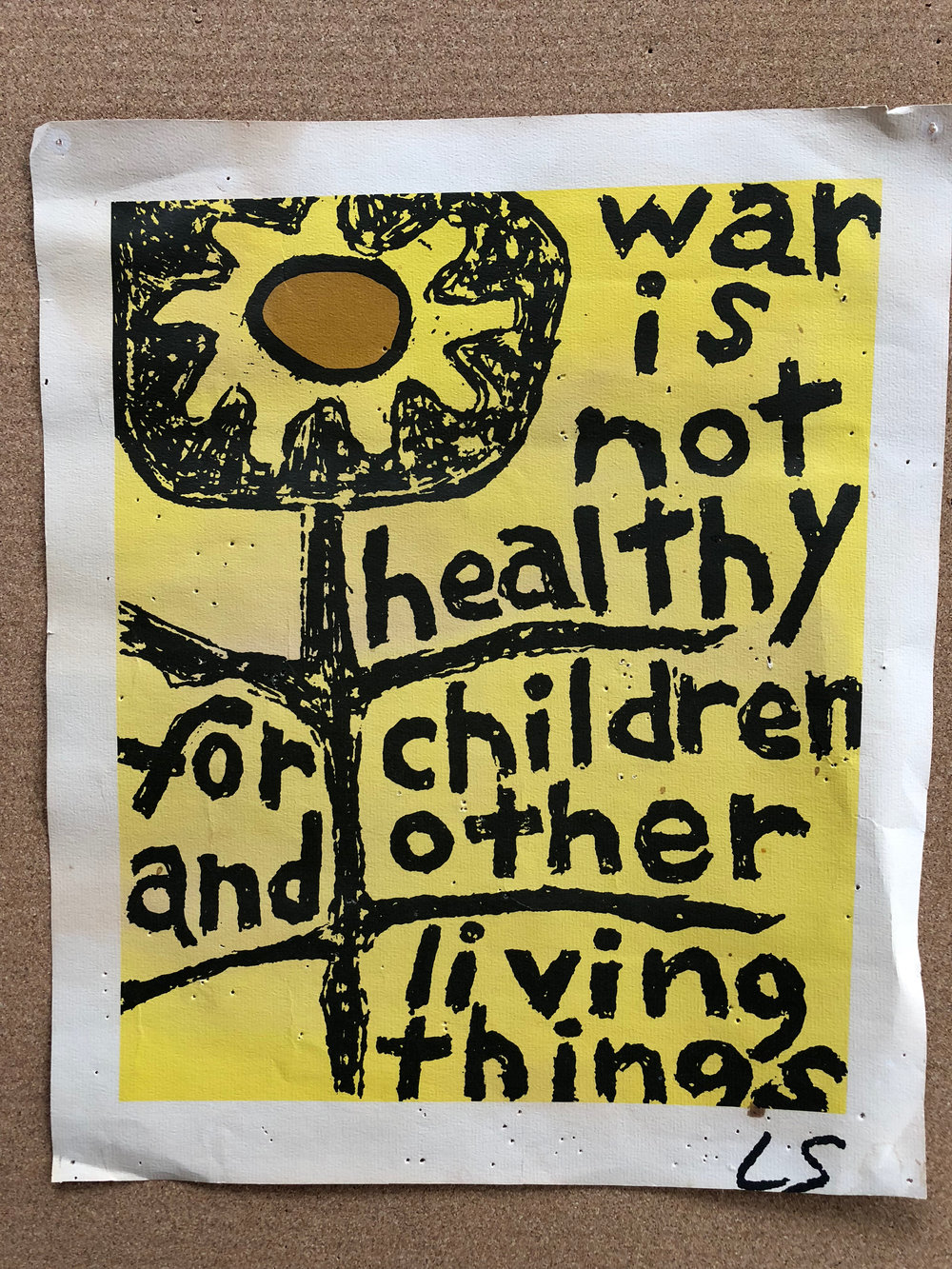"""Poster: """"War is not healthy for children and other living things."""""""