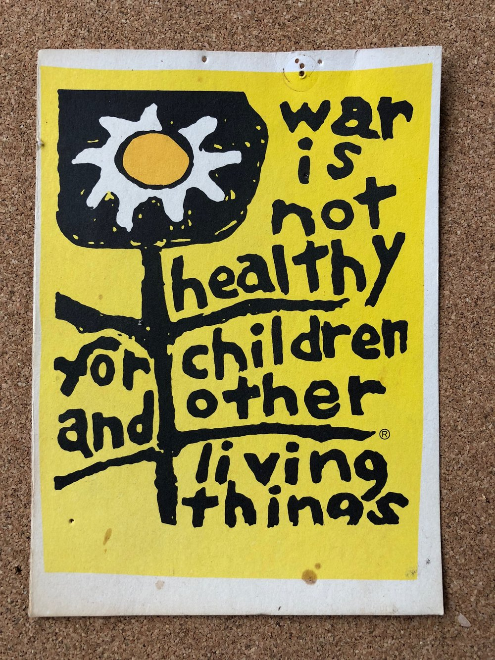 War is not healthy for children and other living things.