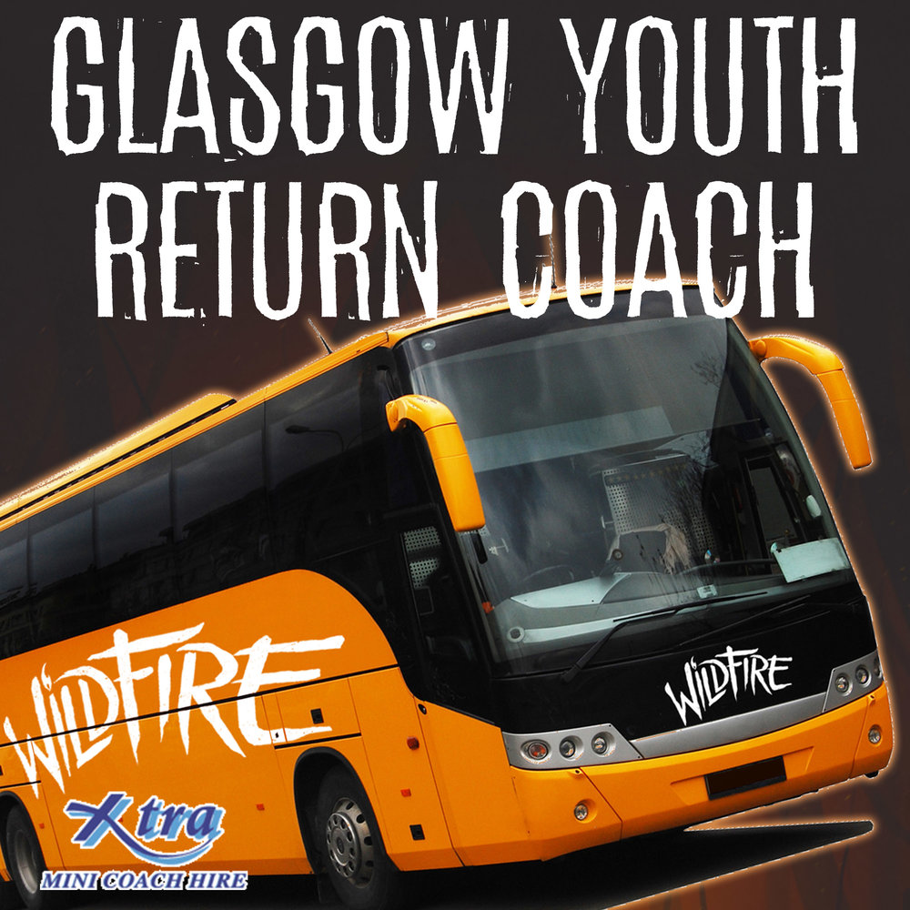 RETURN COACH FROM GLASGOW (AGES 13-17) £10.00