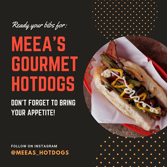 Bring your appetite! Follow us on Instagram @meeas_hotdogs