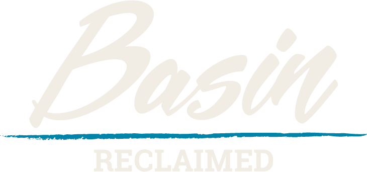 Basin Reclaimed