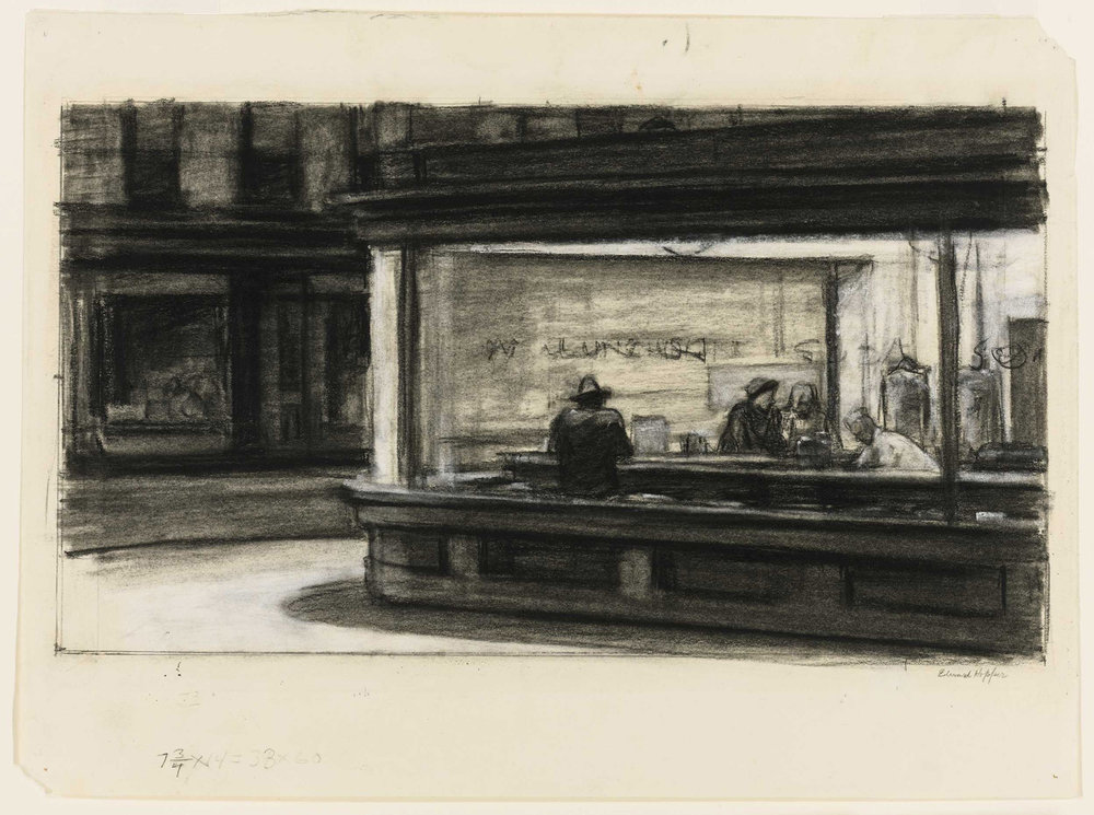EDWARD HOPPER  (1882 - 1967)    Study for Nighthawks , (1941 or 1942) Fabricated chalk and charcoal on paper Sheet: 11 1/8 × 15 inches Whitney Museum of American Art, New York © Heirs of Josephine N. Hopper, licensed by Whitney Museum of American Art