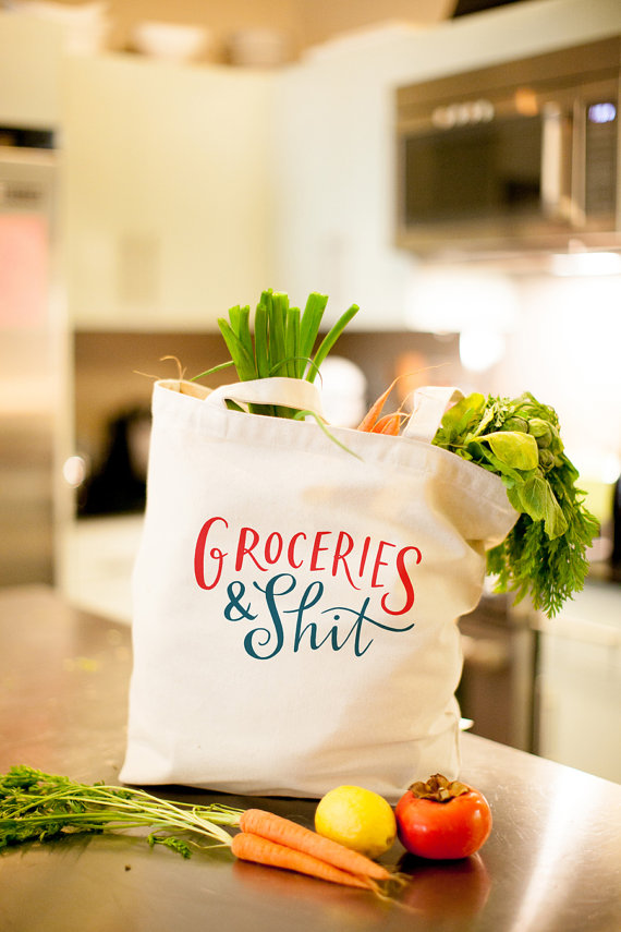 The Original Groceries & Shit Tote Bag