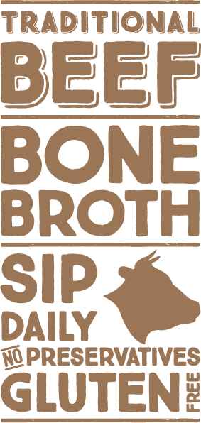 Traditional beef bone broth, sip daily graphic.