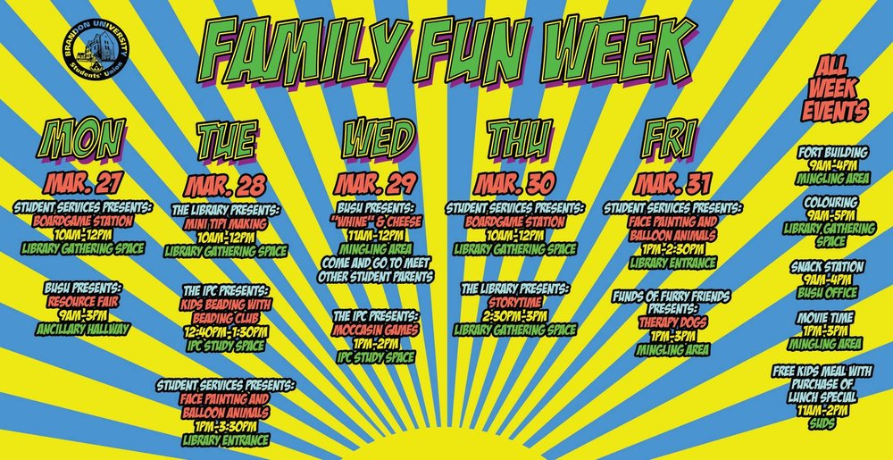 Poster for BUSU's upcoming Family Fun Week. (Credit: Brandon University Students' Union)