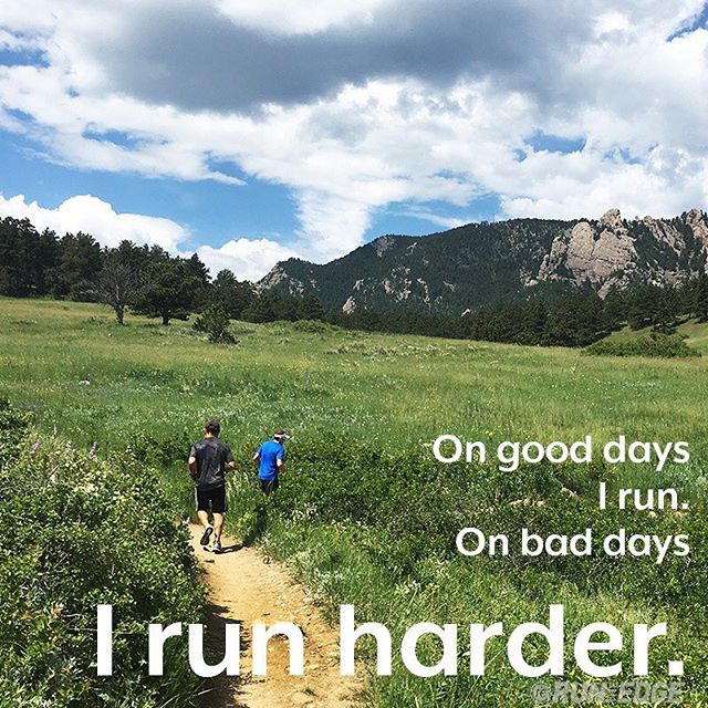 On good days we run, on bad days we run HARDER. Don't let your spirits keep you down, use it! #mindset #mentalgame #runharder