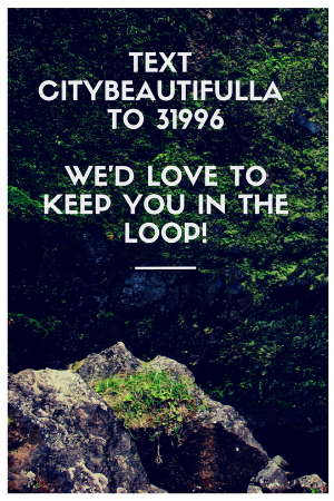 text citybeautifulla to 31996we'd love to keep you connected!.png