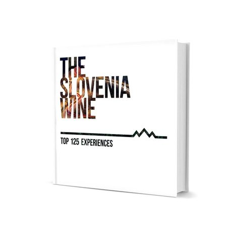 THE Slovenia Wine: Top 125 Experiences € 19.90 Award-winning vintages, eccentric winemakers, charming villages, castle wine tastings, fairy tale vineyard weddings, unforgettable tours and much more.