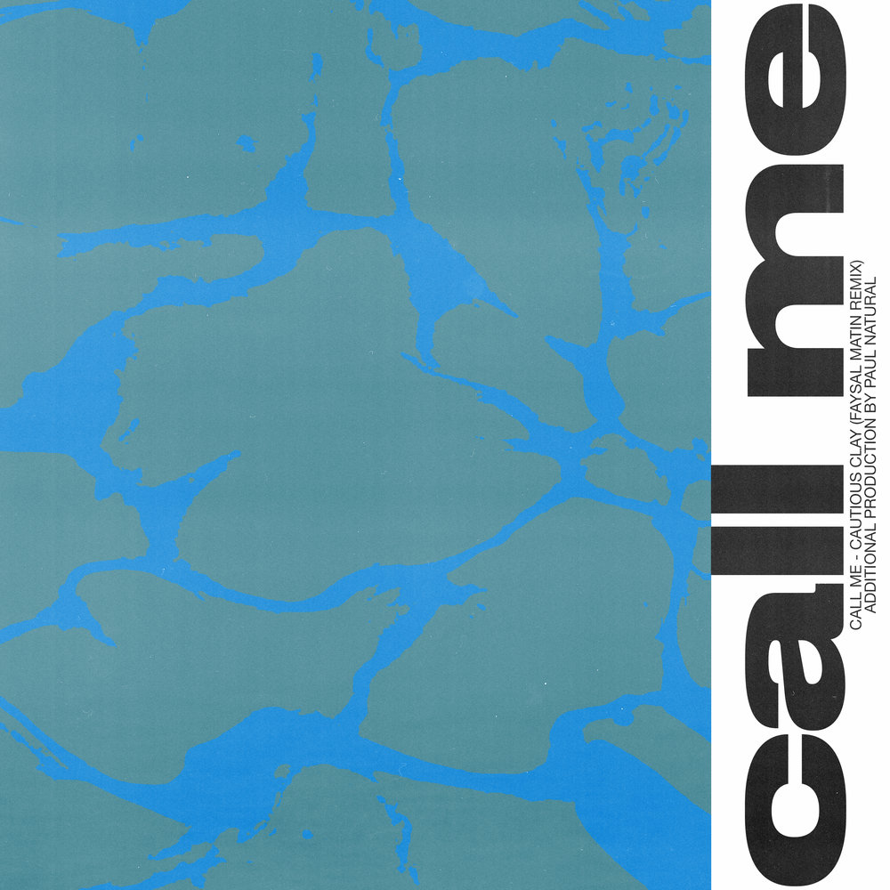 (6/6)  Alternative Cover Art Designs  Cautious Clay Call Me Official Remix October 2018