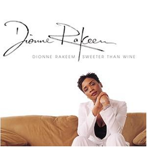12. Dionne Rakeem - Sweeter Than Wine.jpg
