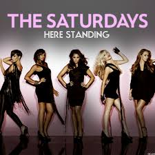 13. The Saturdays - Here Standing.jpeg
